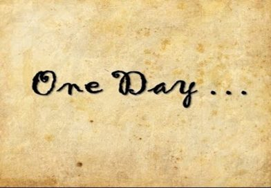 "My ""one day"". . ."